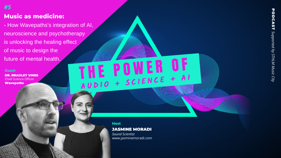 Music as medicine - How Wavepaths integration of AI, neuroscience and psychotherapy is unlocking the healing effect of music to design the future of mental health-jasmine-moradi..png_