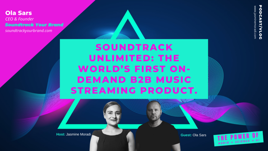 Ola-Sars-SOUNDTRACK UNLIMITED-THE WORLD'S FIRST ON-DEMAND B2B MUSIC STREAMING PRODUCT.