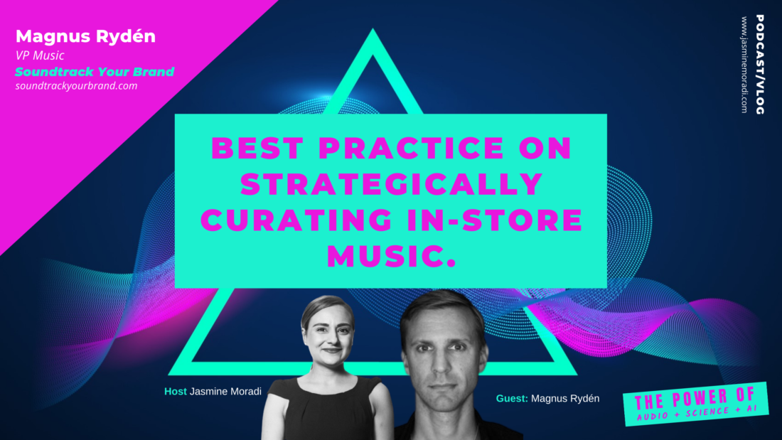 BEST PRACTICE ON STRATEGICALLY CURATING IN-STORE MUSIC.