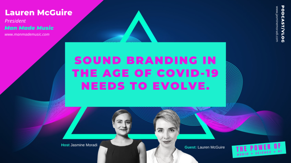 Sound Branding In The Age Of COVID-19 Needs To Evolve.-Audio-Branding