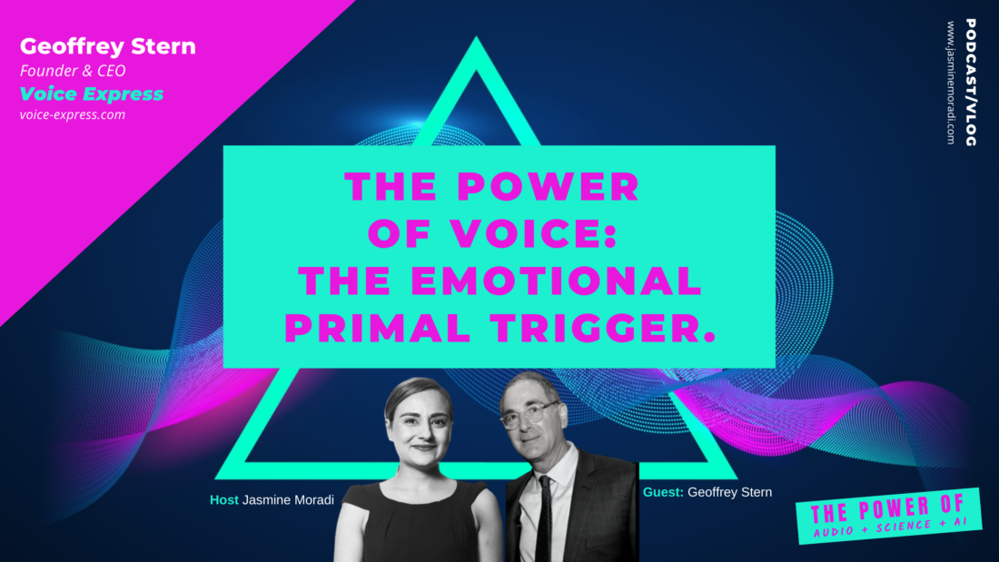 Voice-Technology-The Power of Voice-the Emotional Primal Trigger.