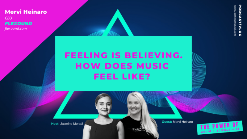 Flexound-Feeling is believing. How does music feel like?