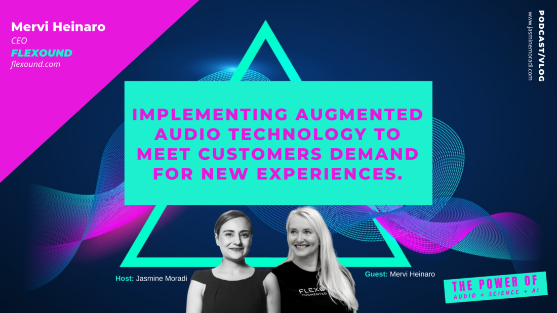implementing augmented audio technology to meet customerS demand for new experiences.-flexound